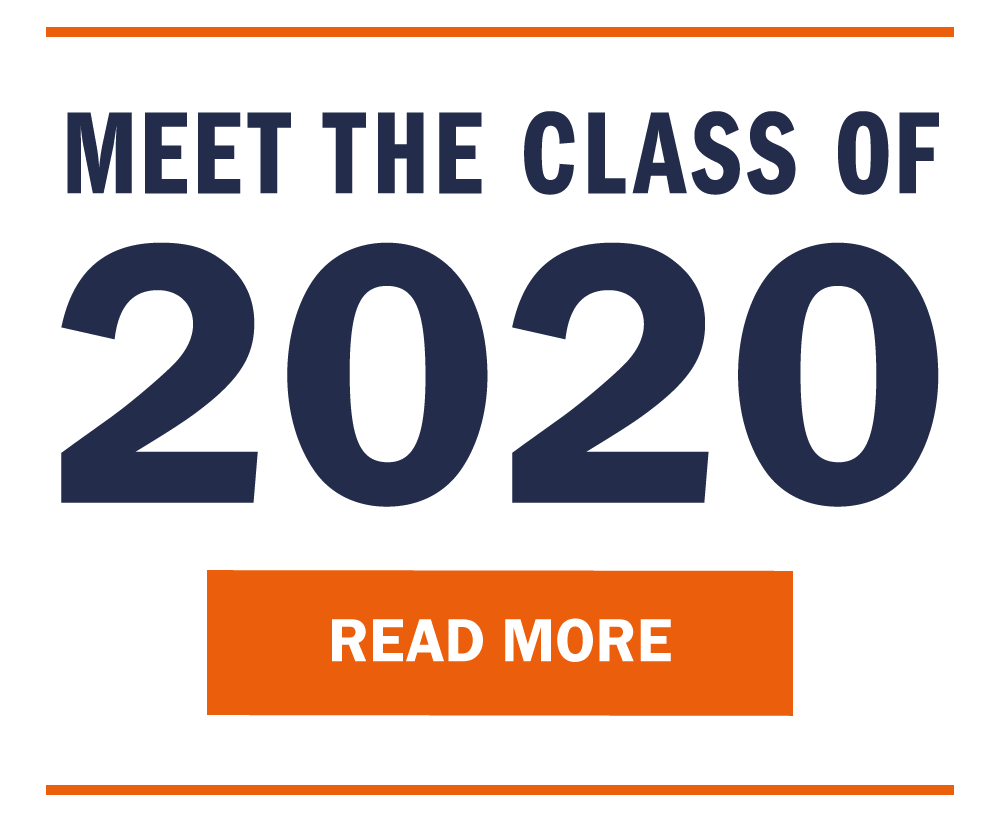 Meet the Class of 2020. Read more.