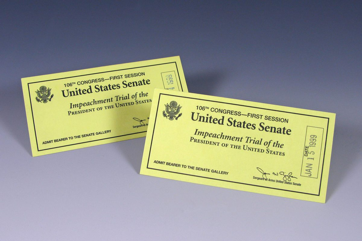 Tickets, dated Jan. 14 and 15, 1999, to President Bill Clinton's impeachment trial in the Senate. Clinton was acquitted and remained in office.