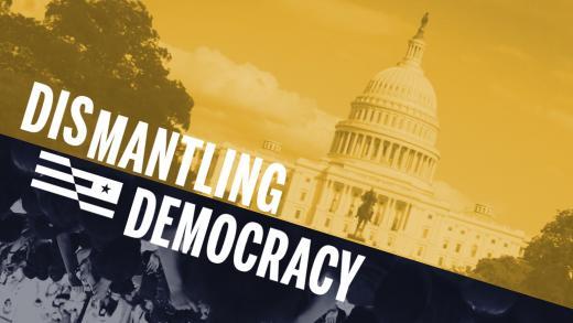 dismantling_democracy_header.jpg