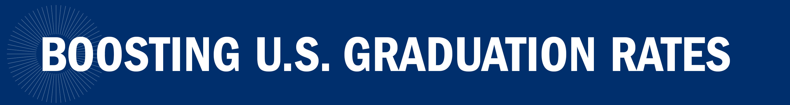 Boosting U.S. Graduation Rates
