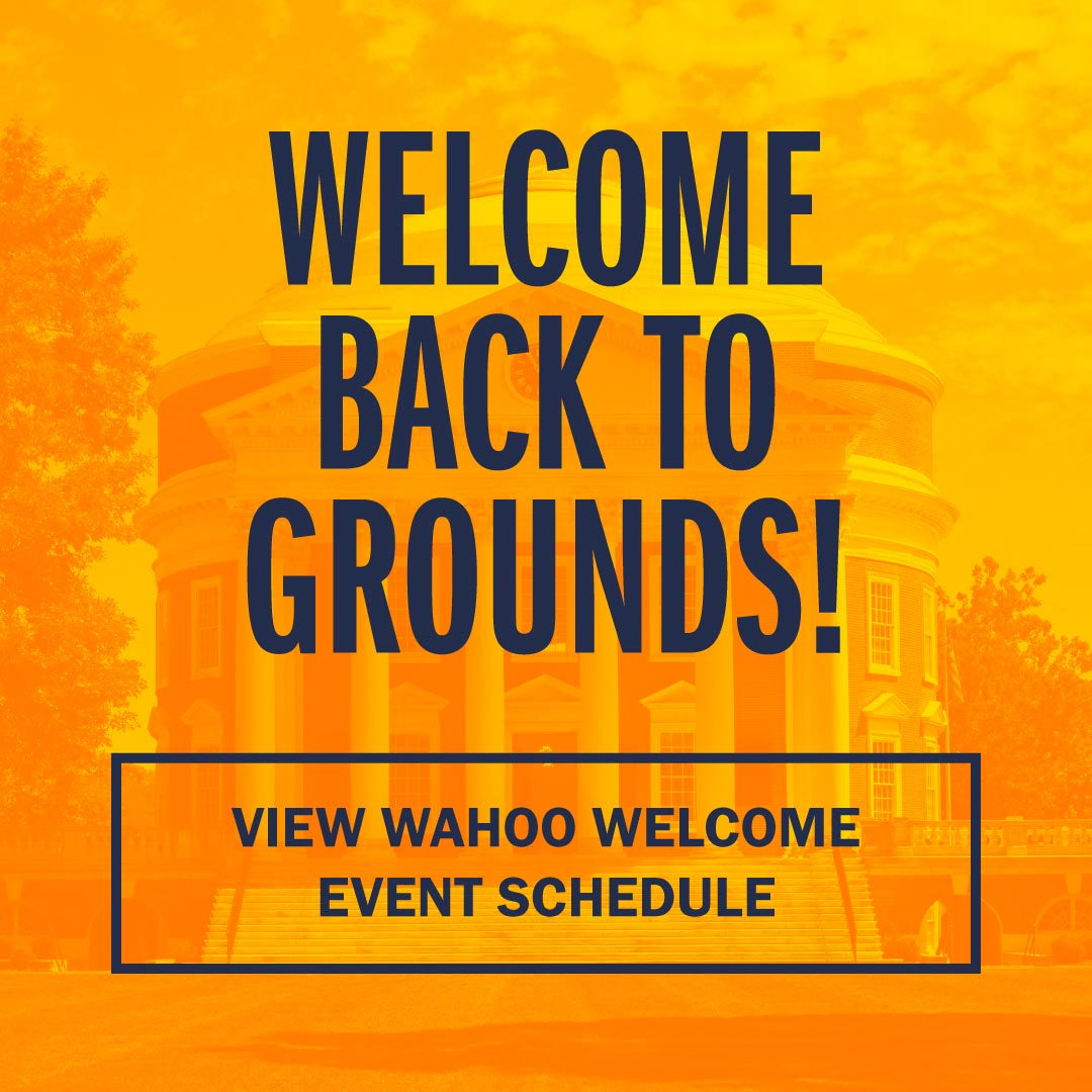 Welcome back to Grounds! View Wahoo Welcome Event Schedule
