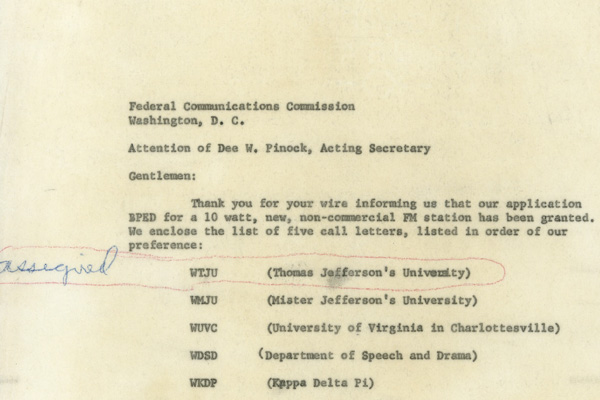 A letter from UVA professor George P. Wilson to the FCC proposing a station name for UVA's new FM station. The station selected WTJU – Thomas Jefferson's University.